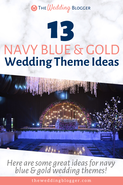 13 Navy Blue and Gold Wedding Theme Ideas - The Wedding Blogger