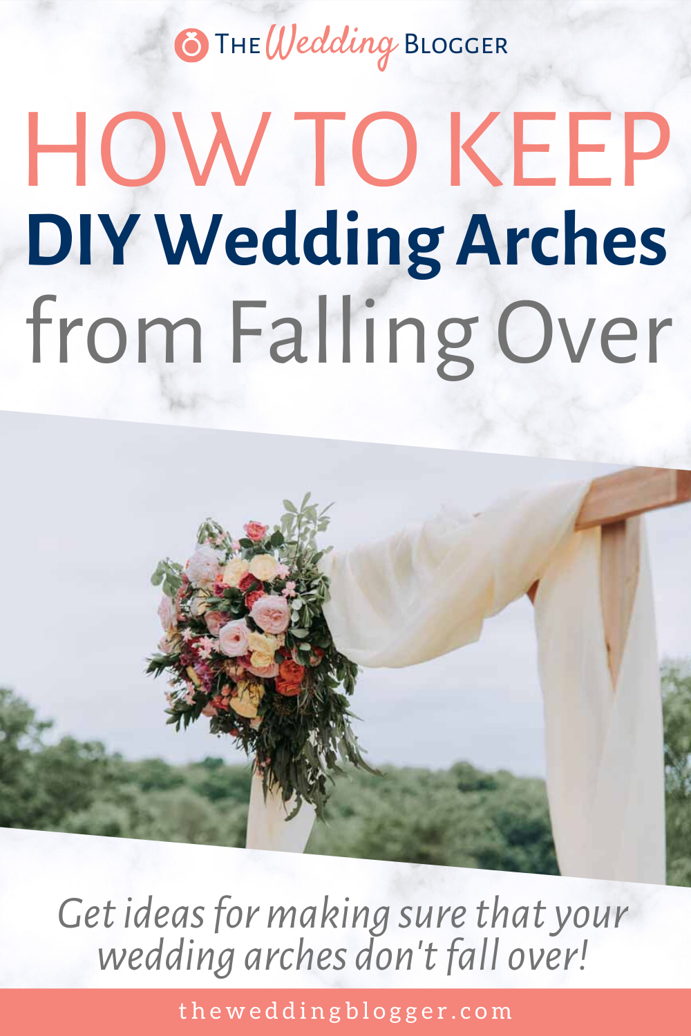 How to Keep DIY Wedding Arches From Falling - The Wedding Blogger