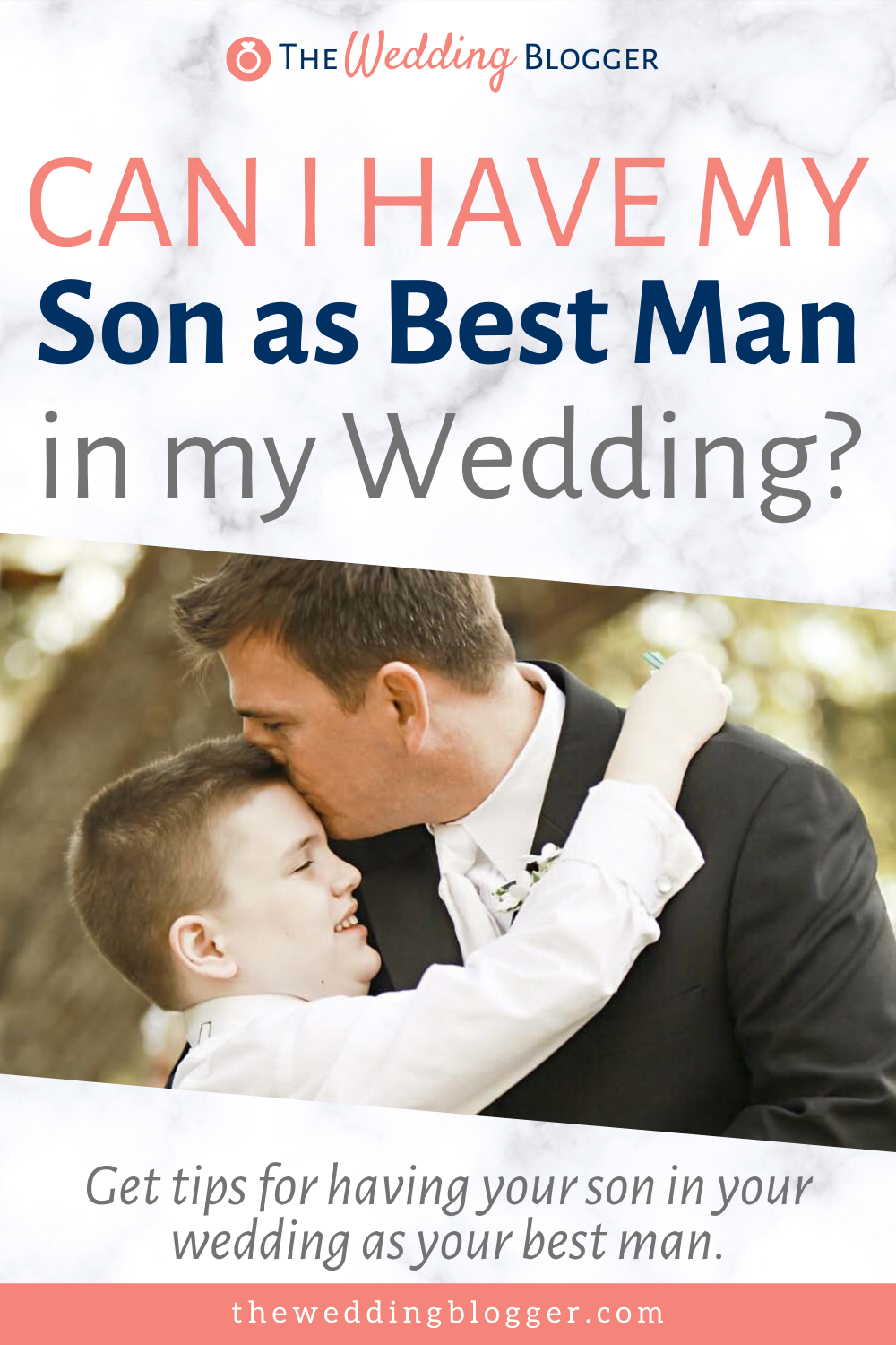 Can I Have My Son As Best Man In Wedding The Wedding Blogger